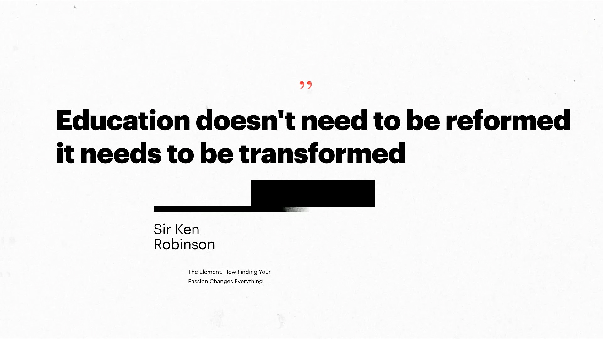 TEDxHK Sir Ken Robinson quote